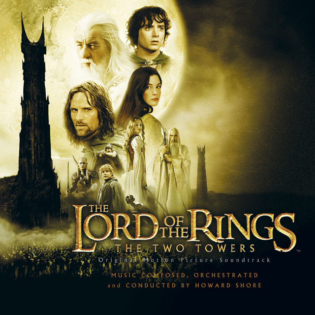 The Lord of the Rings: The Two Towers (Original Motion Picture Soundtrack)