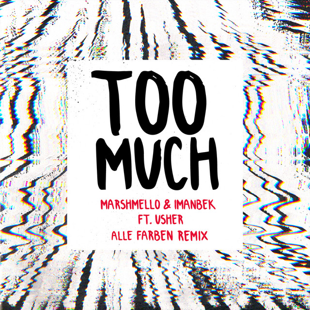 Too Much (feat. Imanbek & Usher) [Alle Farben Remix]