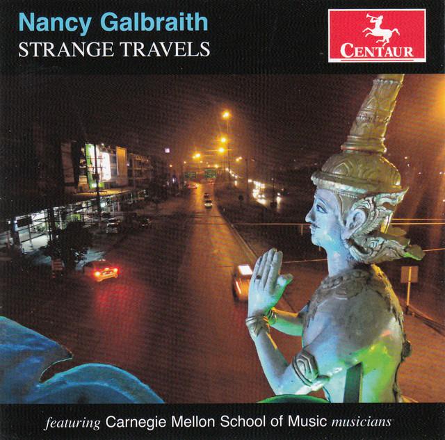 Nancy Galbraith: Strange Travels
