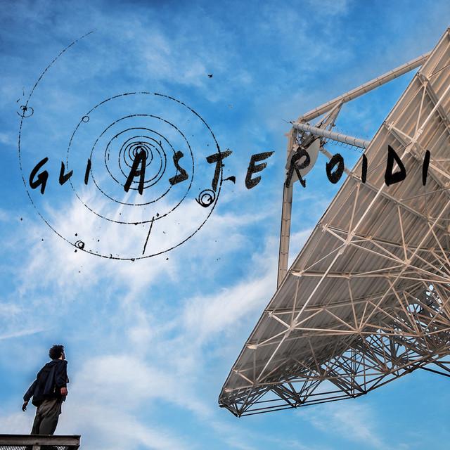 Lorenzo Esposito Fornasari – Gli asteroidi (Colonna sonora originale del film)