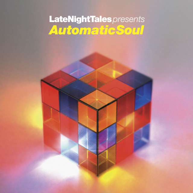 Artwork for Late Night Tales Presents Automatic Soul - Continuous Mix by Groove Armada