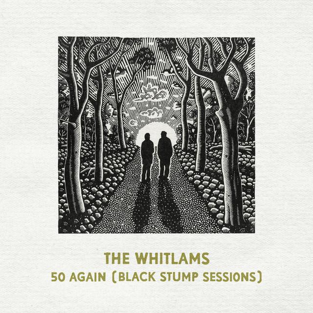50 Again (Black Stump Sessions)