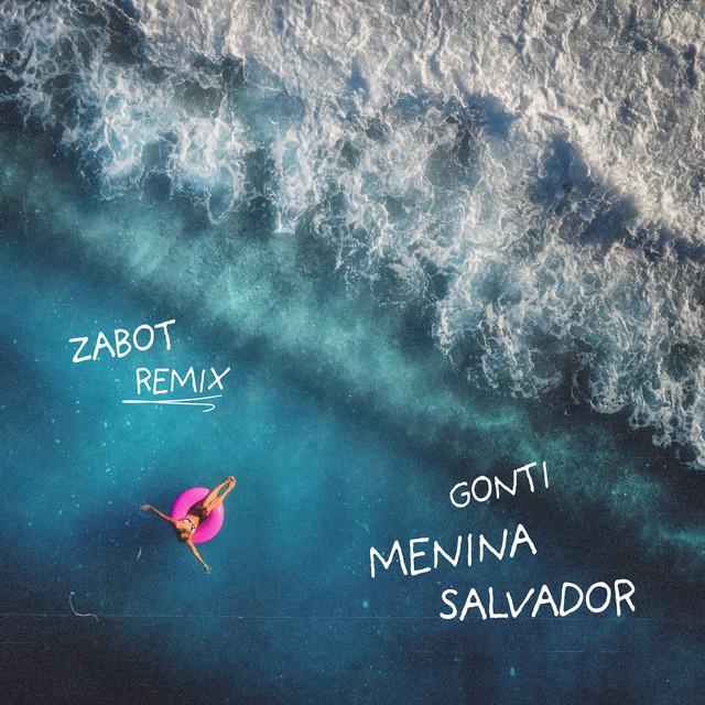 Menina Salvador (Zabot Remix) Image