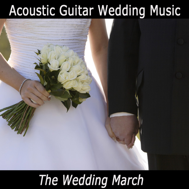 Acoustic Guitar Wedding Music: The Wedding March By The O