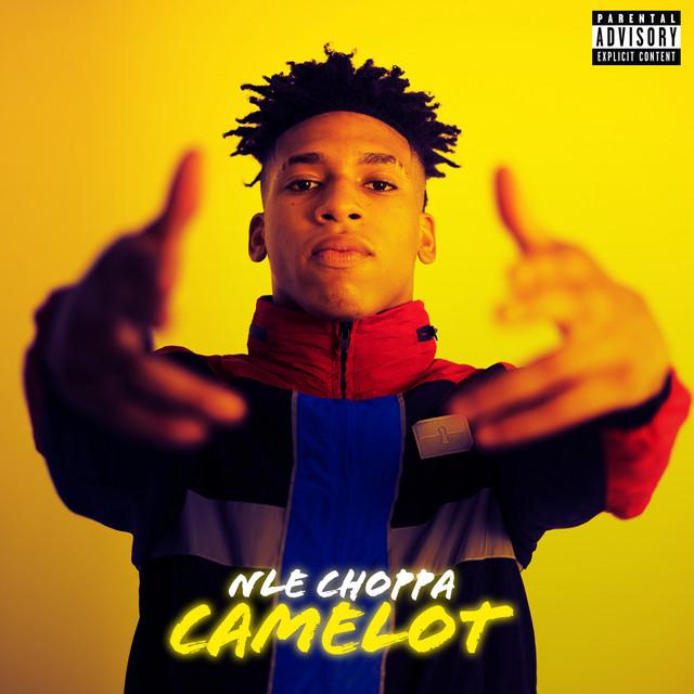 NLE Choppa Camelot acapella