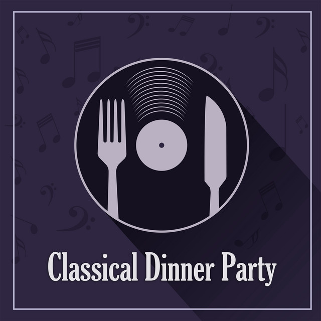 Classical Dinner Party: Handel