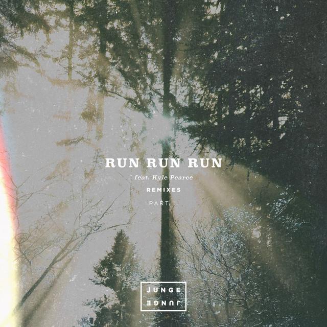 Run Run Run (Remixes Pt. 2)
