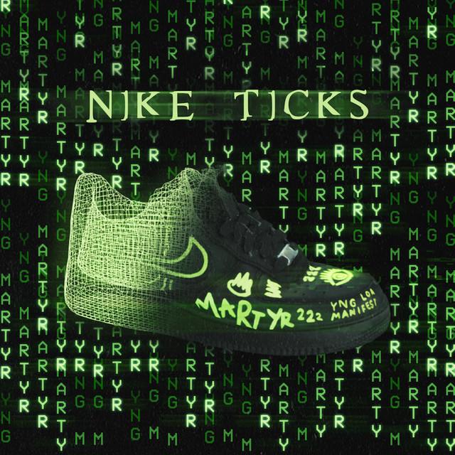 YNG Martyr Nike Ticks acapella