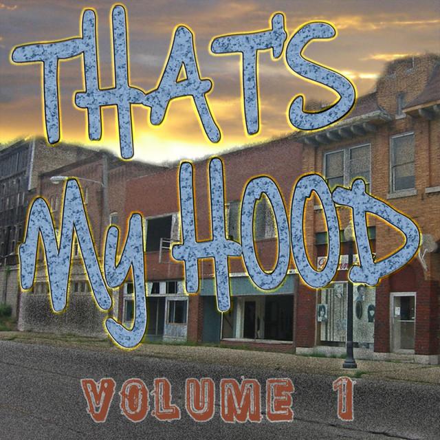 That's My Hood Vol 1