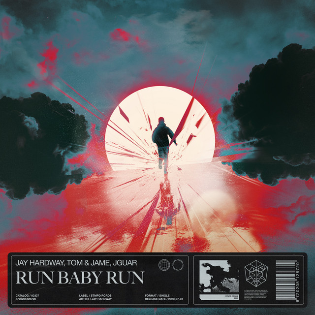 Jay Hardway & Tom & Jame & JGUAR - Run Baby Run