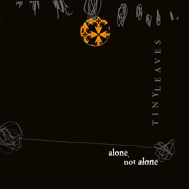 Alone, Not Alone