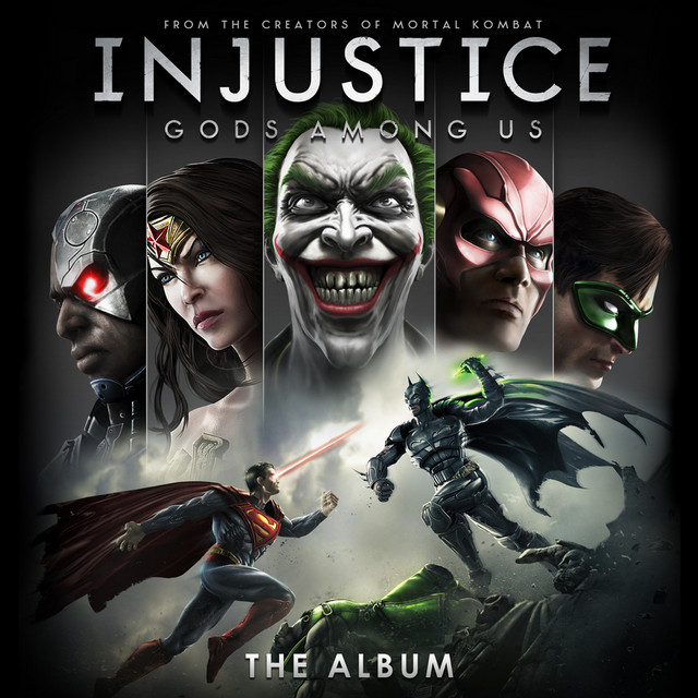 Injustice: Gods Among Us! - The Album