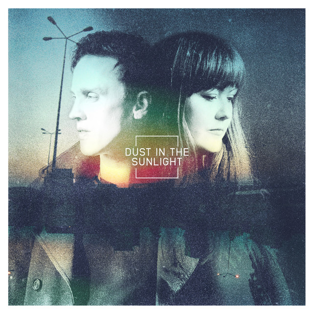 Dust In The Sunlight EP