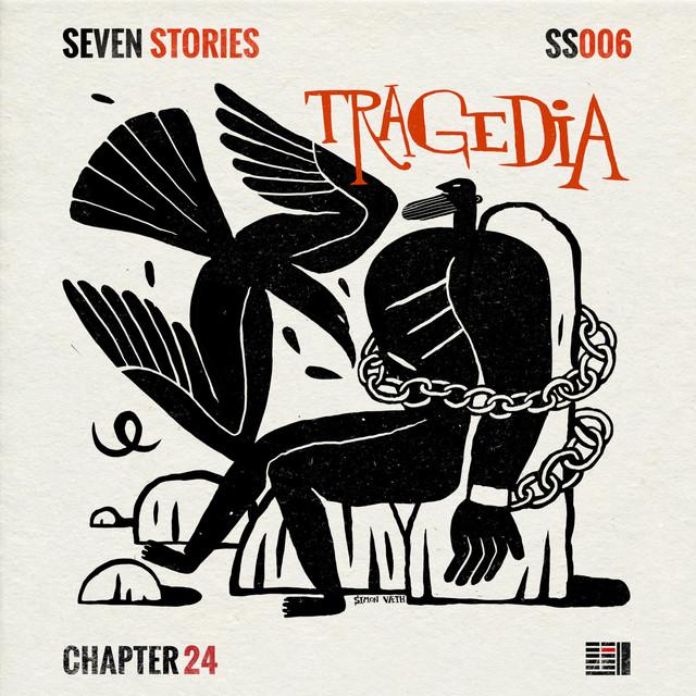 Seven Stories: Tragedia