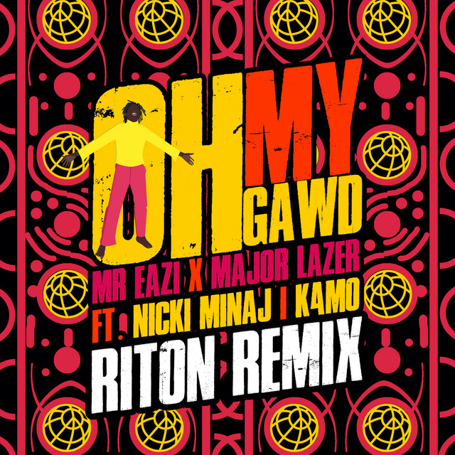 Oh My Gawd (feat. Nicki Minaj & K4MO) [Riton Remix]
