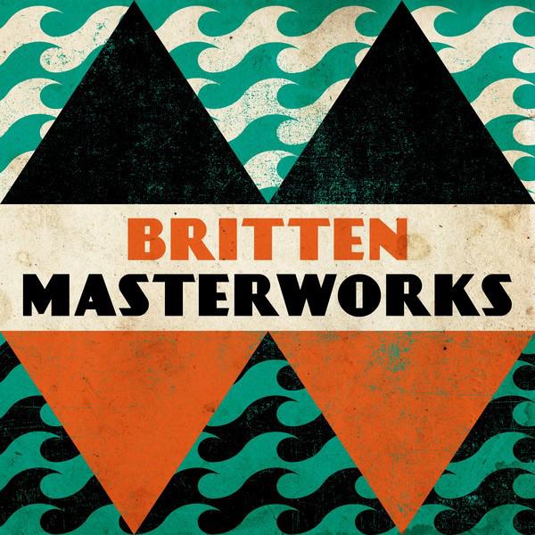 Britten - Masterwork