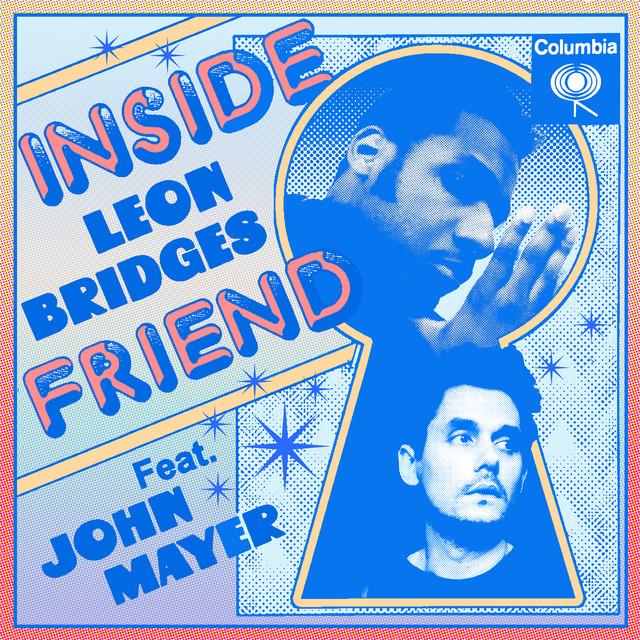 Leon Bridges & John Mayer - Inside Friend (feat. John Mayer) cover