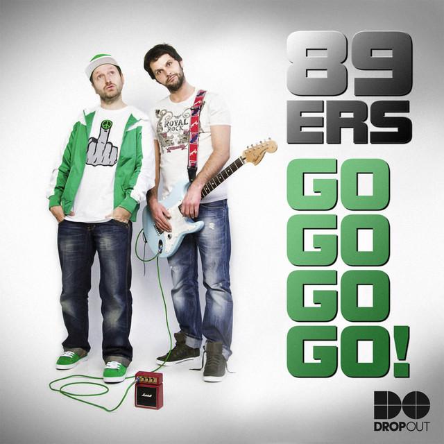 89ers - Go Go Go Go! (feat. Ti-mo)