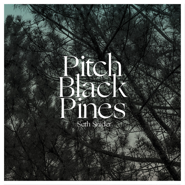 Pitch Black Pines