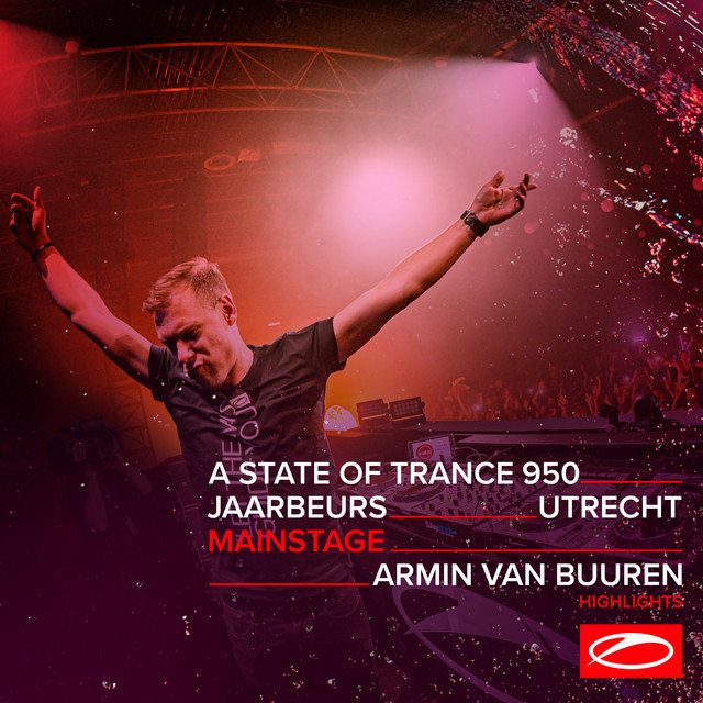 Live at ASOT 950 (Utrecht, The Netherlands) [Mainstage] (Highlights)