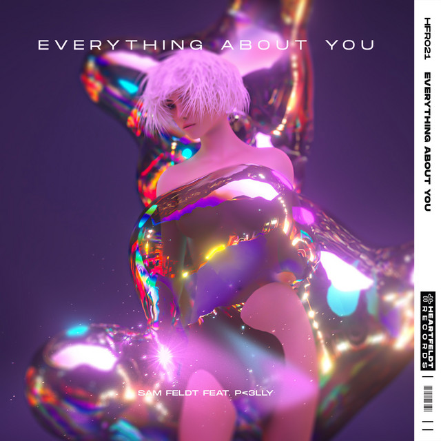 Sam Feldt feat. P<3LLY - Everything About You