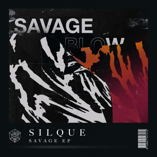 Silque - Savage EP