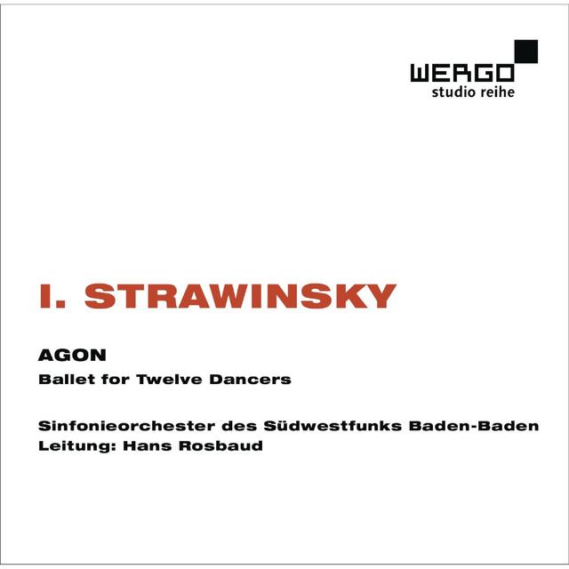 Igor Strawinsky: Agon. Ballet for Twelve Dancers