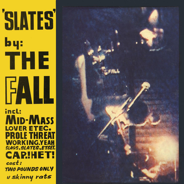 The Fall  Slates :Replay