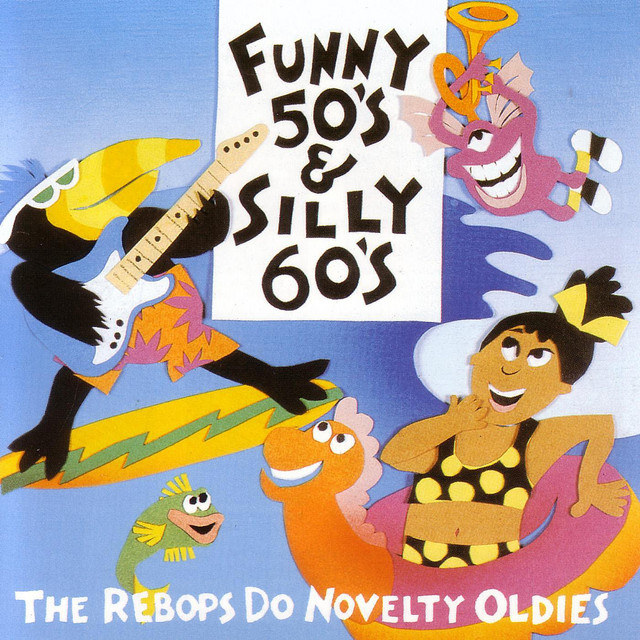 Funny 50's & Silly 60's