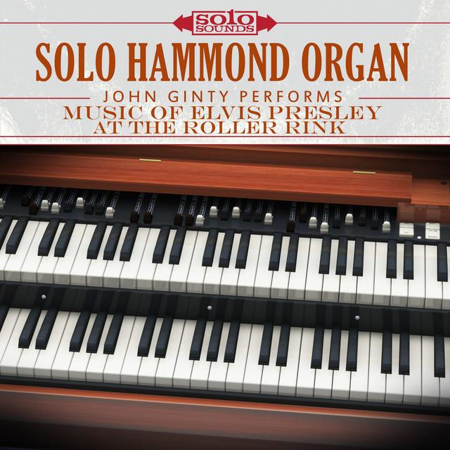 Elvis Presley at the Roller Rink: Solo Hammond Organ