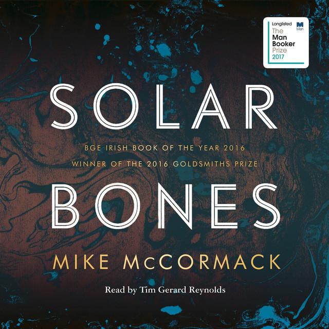 Solar Bones (Unabridged)
