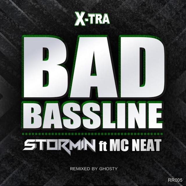 Bad Bassline (X-tra Bad Bassline)