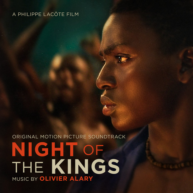 Night of the Kings (Original Motion Picture Soundtrack) - Official Soundtrack