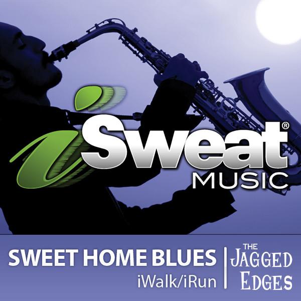 iSweat Fitness Music, Vol. 75: Sweet Home Blues (126 BPM for Running, Walking, Elliptical, Treadmill, Aerobics, Fitness)