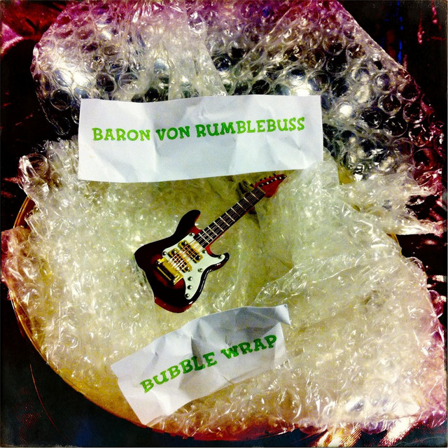 Bubble Wrap by Baron Von Rumblebuss