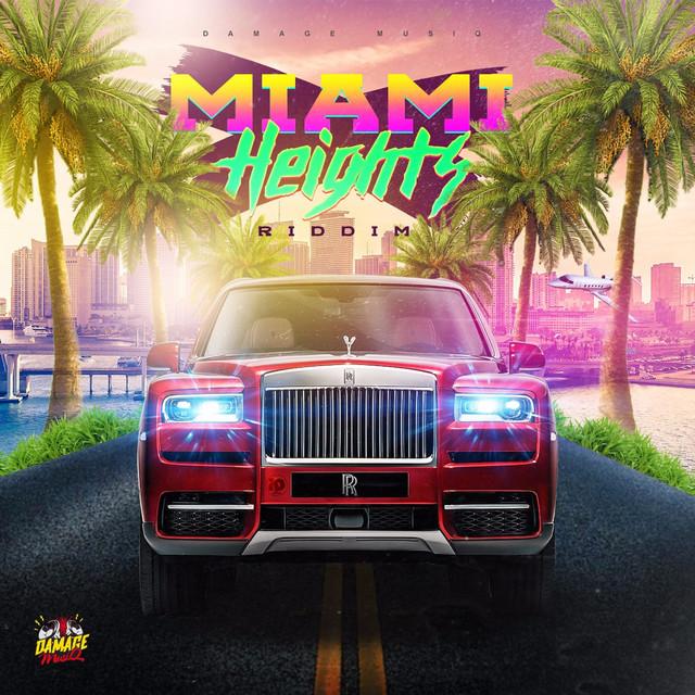 Miami Heights Riddim