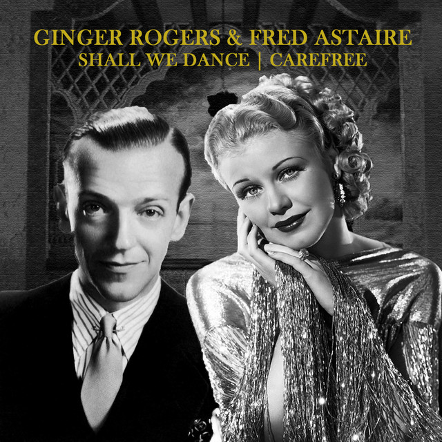 Ginger Rodgers Fred Astaire Album By Ginger Rogers And Fred Astaire Spotify