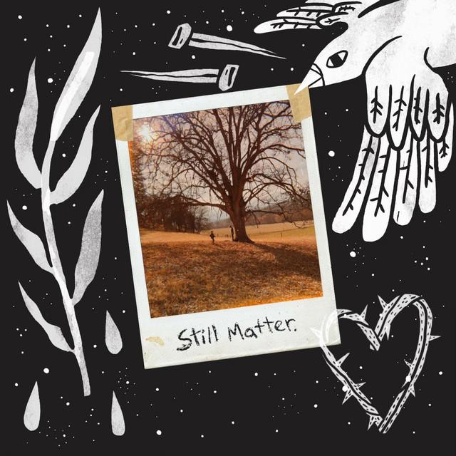 still matter.