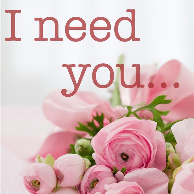 I Need You - Piano Solo