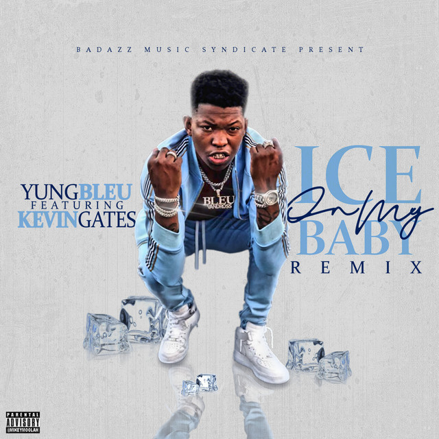 Ice On My Baby (feat. Kevin Gates) - Remix