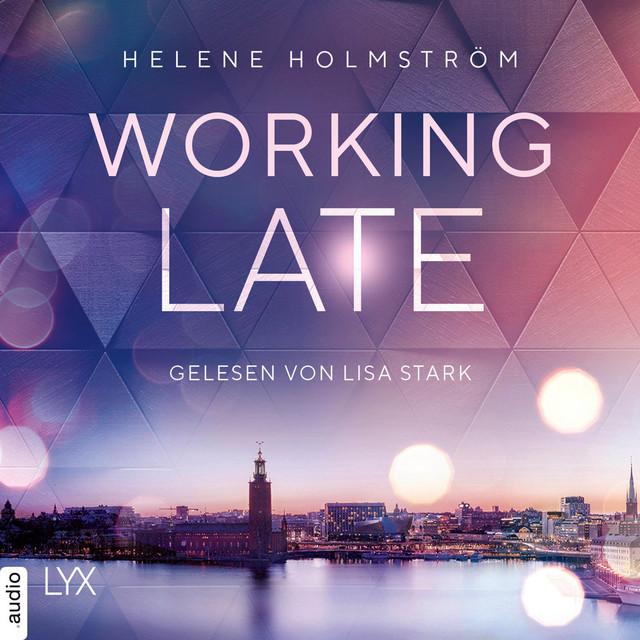 Working Late - Free-Falling-Trilogie, Teil 1 (Ungekürzt)