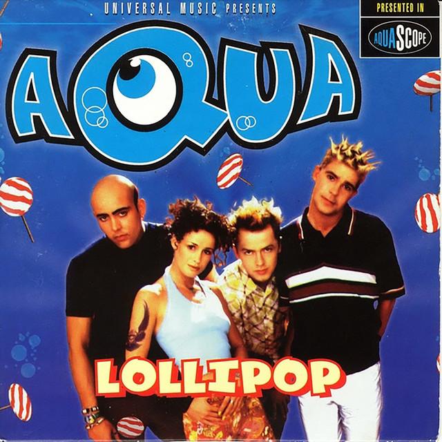 Artwork for Lollipop (Candyman) - Radio Edit #1 by Aqua