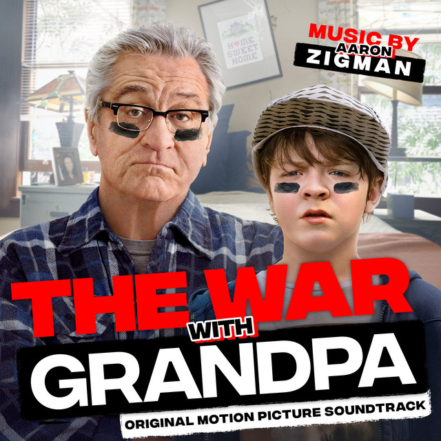 The War with Grandpa (Original Motion Picture Soundtrack) - Official Soundtrack