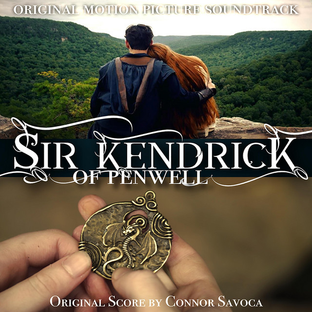 Sir Kendrick of Penwell (Original Motion Picture Soundtrack)