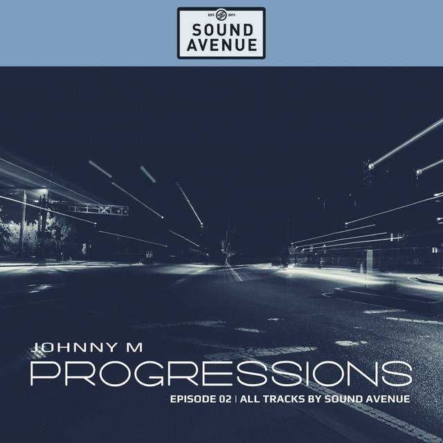 Progressions 02 | Johnny M (DJ Mix)