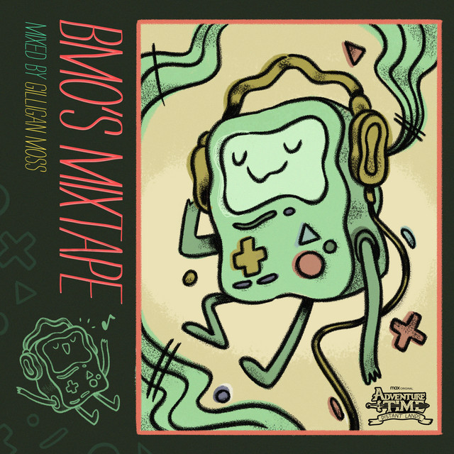 BMO's Mixtape (Gilligan Moss Mix) [From the Max Original Adventure Time: Distant Lands]