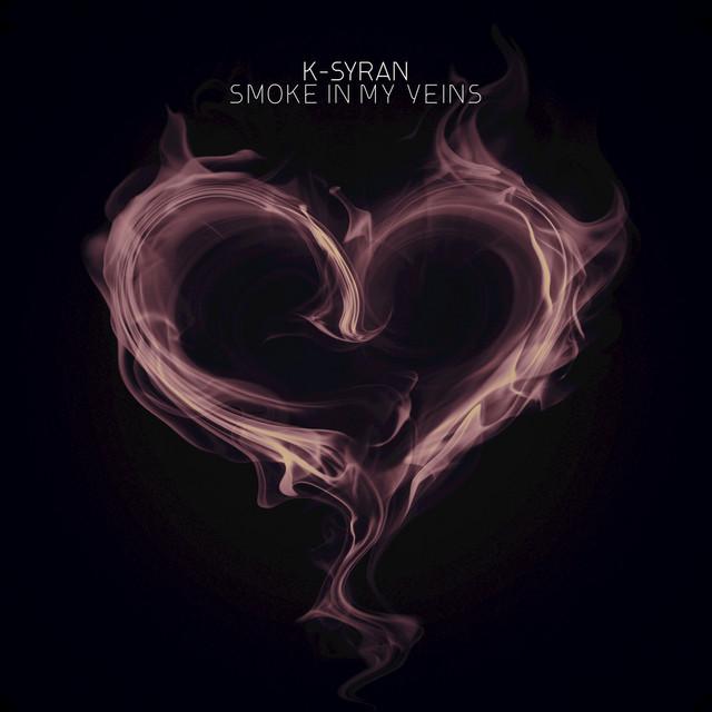Smoke in My Veins (Deluxe Edition)