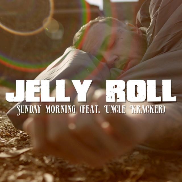 jelly roll sunday morning