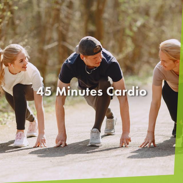 45 Minutes Cardio