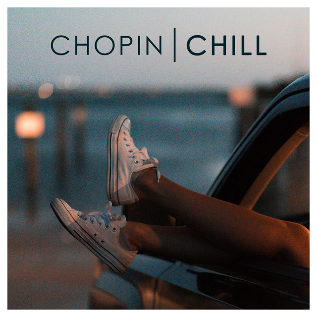 Chopin Chill